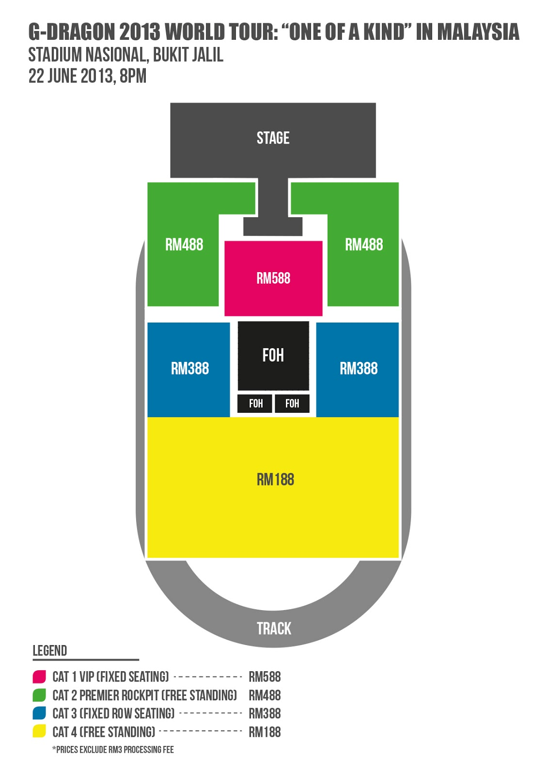 Stadium layout for G-Dragon 2013 World Tour: One Of A Kind in Malaysia at Stadium Nasional, Bukit Jalil, 22 June 2013, 8PM.