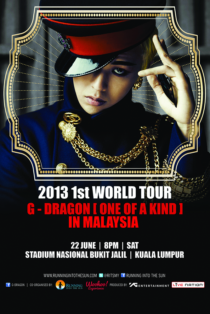 G-Dragon 2013 World Tour: One Of A Kind in Malaysia poster.