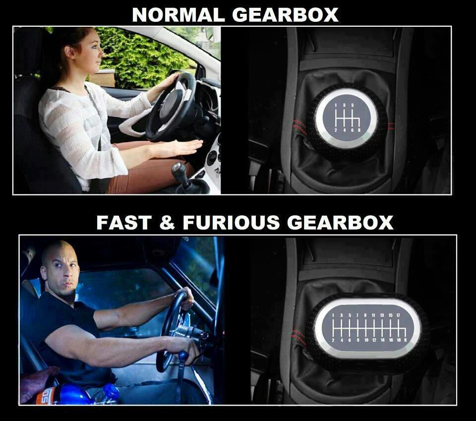 """Meme: Normal gearbox vs. """"Fast And The Furious"""" gearbox."""