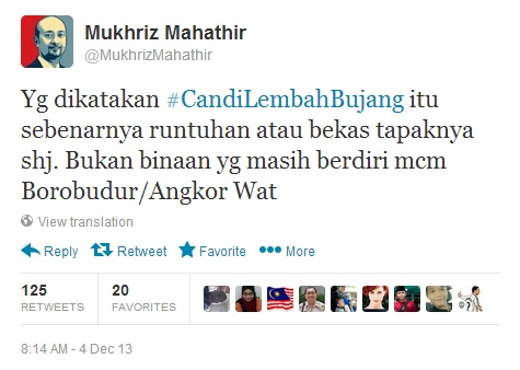 Mukhriz Mahathir tweeted that the candi that was destroyed is different from the likes of Angkor Wat and Borobudur, which are still standing.