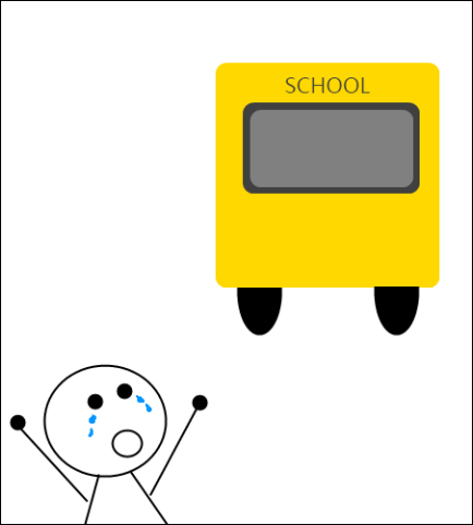 one day i missed my school bus