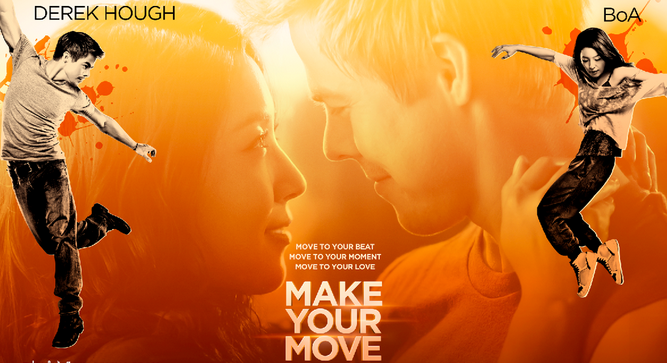 A poster of 'Make Your Move' starring Derek Hough and BoA.