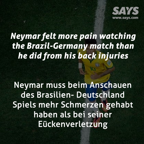 Neymar felt more pain watching the Brazil-Germany match than he did from his back injuries