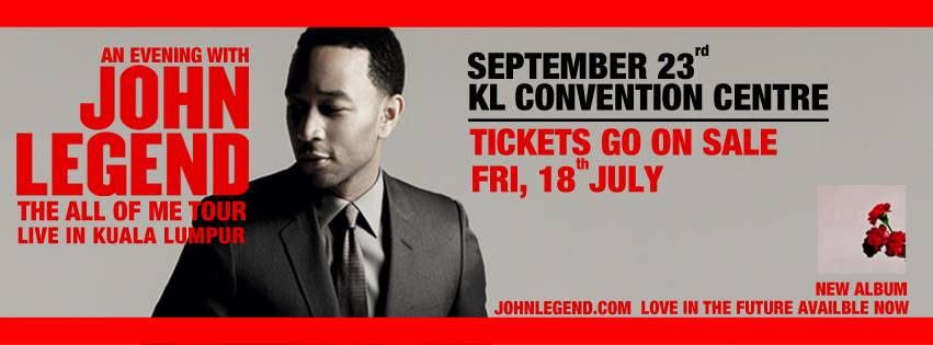 """John Legend """"All Of Me"""" Tour Live in Kuala Lumpur on Tuesday, 23 September 2014"""