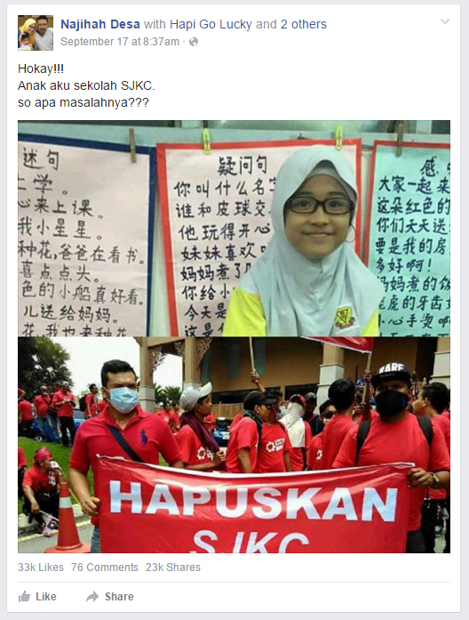 "On 21 September, Najihah posted a photo of her daughter, Husna in her school's classroom along with a photo of the ""red shirts"" rally protesters holding a banner that says: ""Hapuskan SJKC"" (Abolish Chinese schools)"