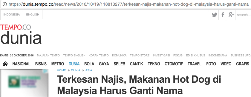 """The headline roughly translates into: ''Hot Dog' In Malaysia Is Urged To Change Its Name Due To Its """"Haram"""" Impression'."""