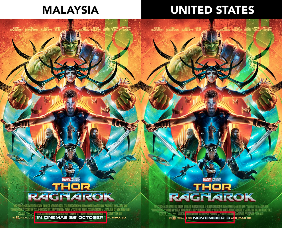 'Thor: Ragnarok' was released on 26 October in Malaysia (left), a week before it opened in the US on 3 November (right).