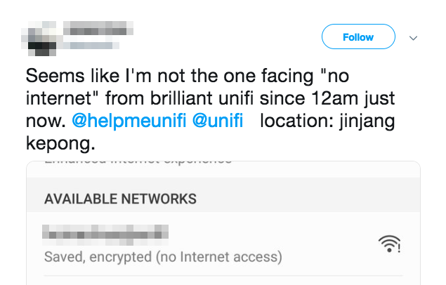 """Seems like I'm not the one facing 'no internet' from brilliant unifi [sic] since 12am just now."""