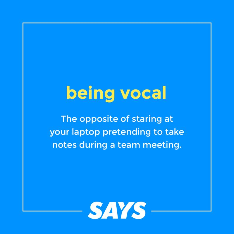 Definition of being vocal