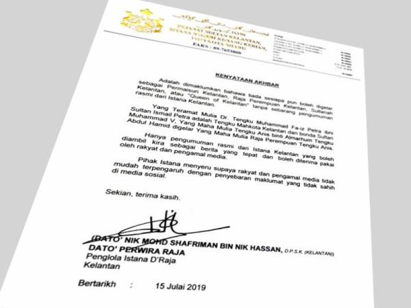 Kenyataan yang dikeluarkan Istana Kelantan.