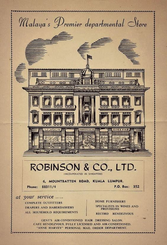 An ad showing Robinsons back when it was on Mountbatten Road (now Jalan Tun Perak).