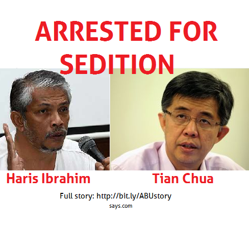 Haris Ibrahim and Tian Chua arrested for sedition