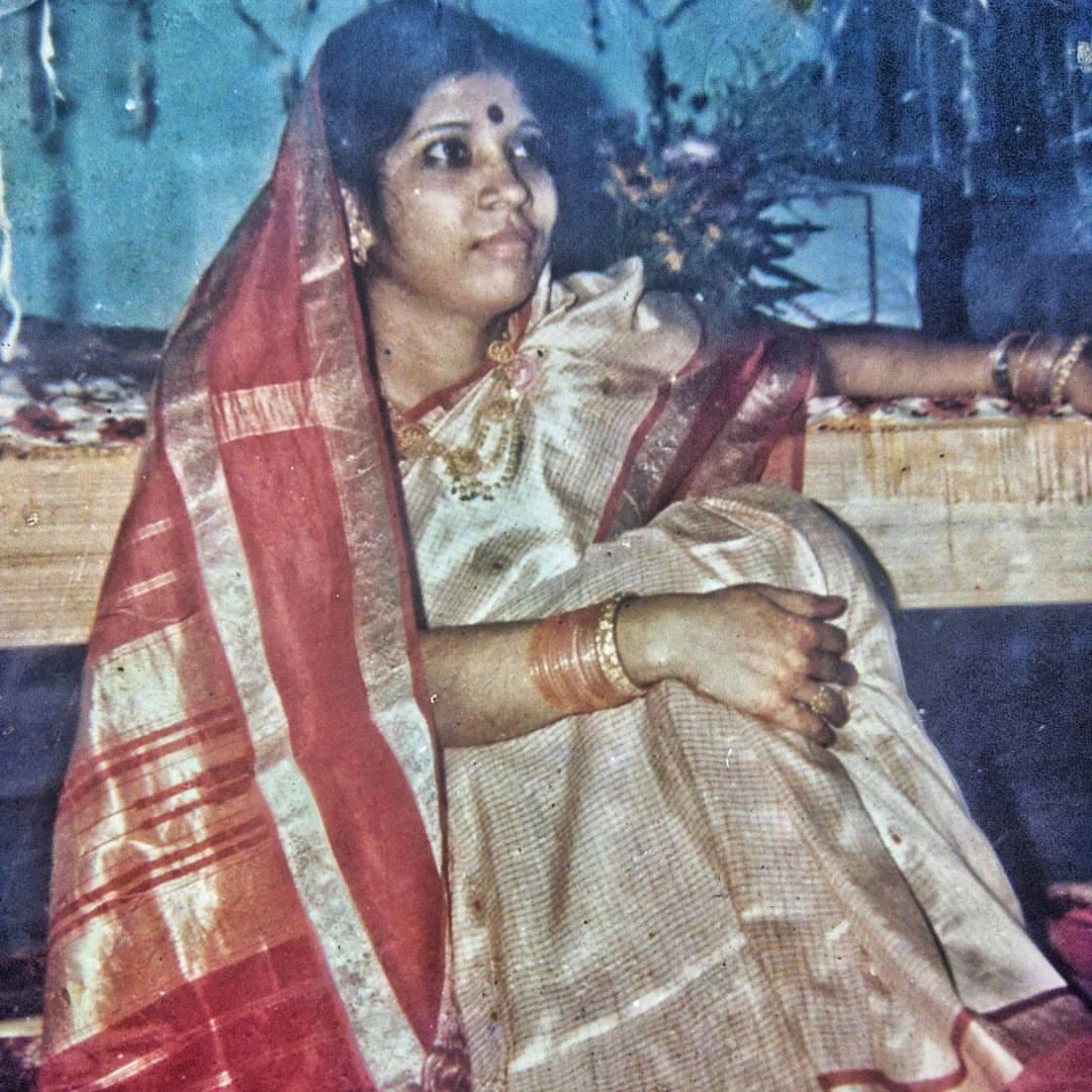 My mother, Saroj.